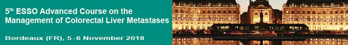 ESSO Advanced Course on the Management of Colorectal Liver Metastasis